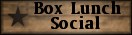 Box Lunch Social